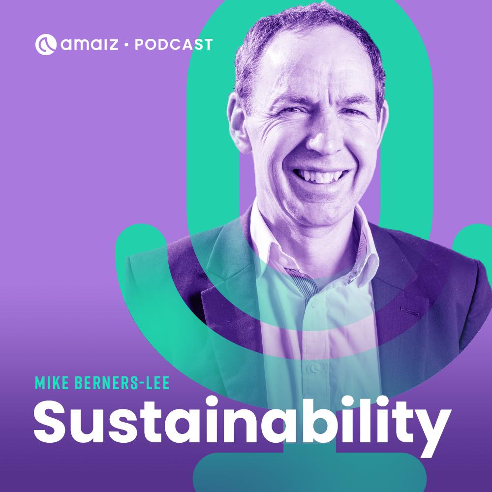 The Amaiz Podcast Mike Berners-Lee